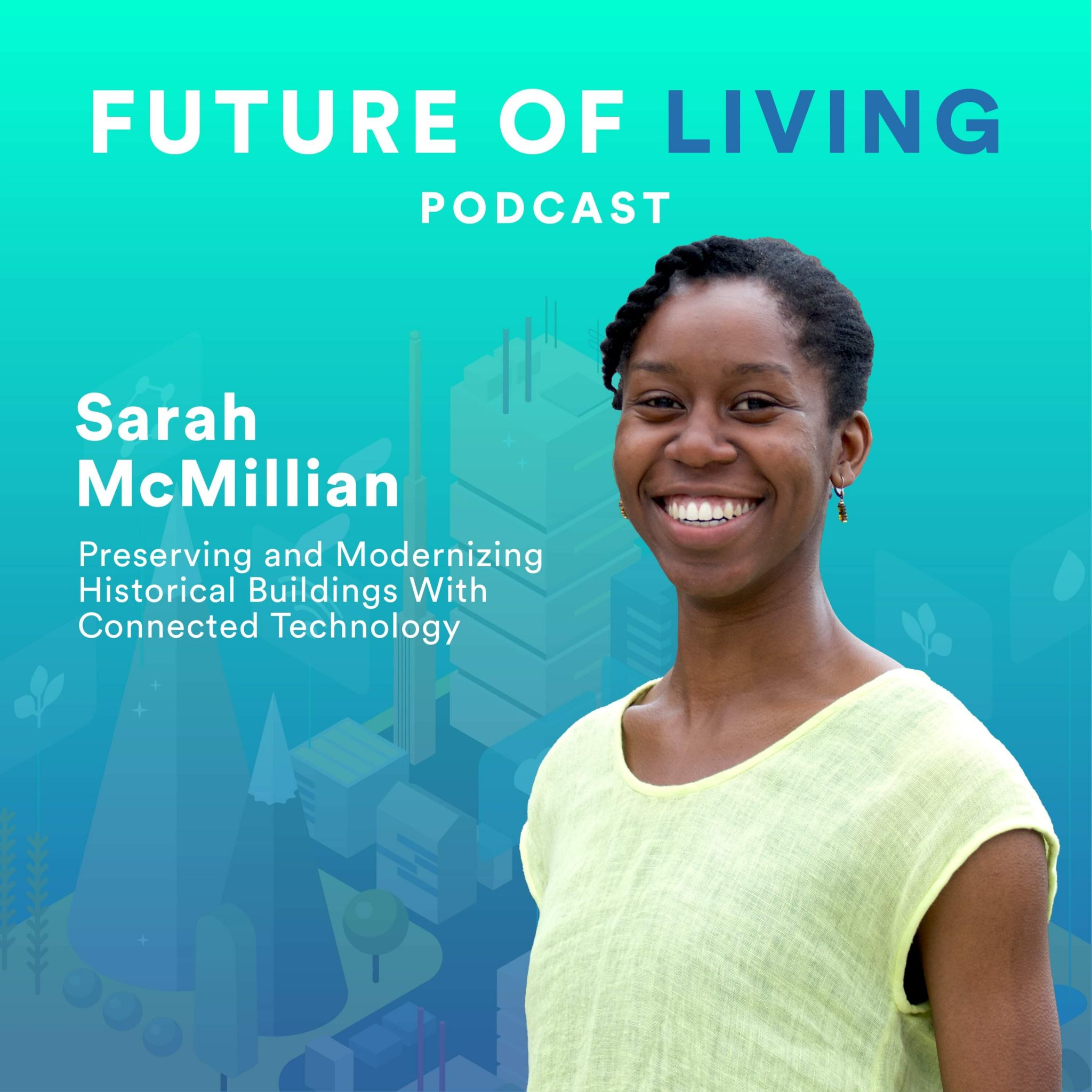 Sarah McMIllian on the Future of Living Podcast with Blake Miller